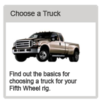 Find out the basics for choosing a truck for your fifth wheel rig
